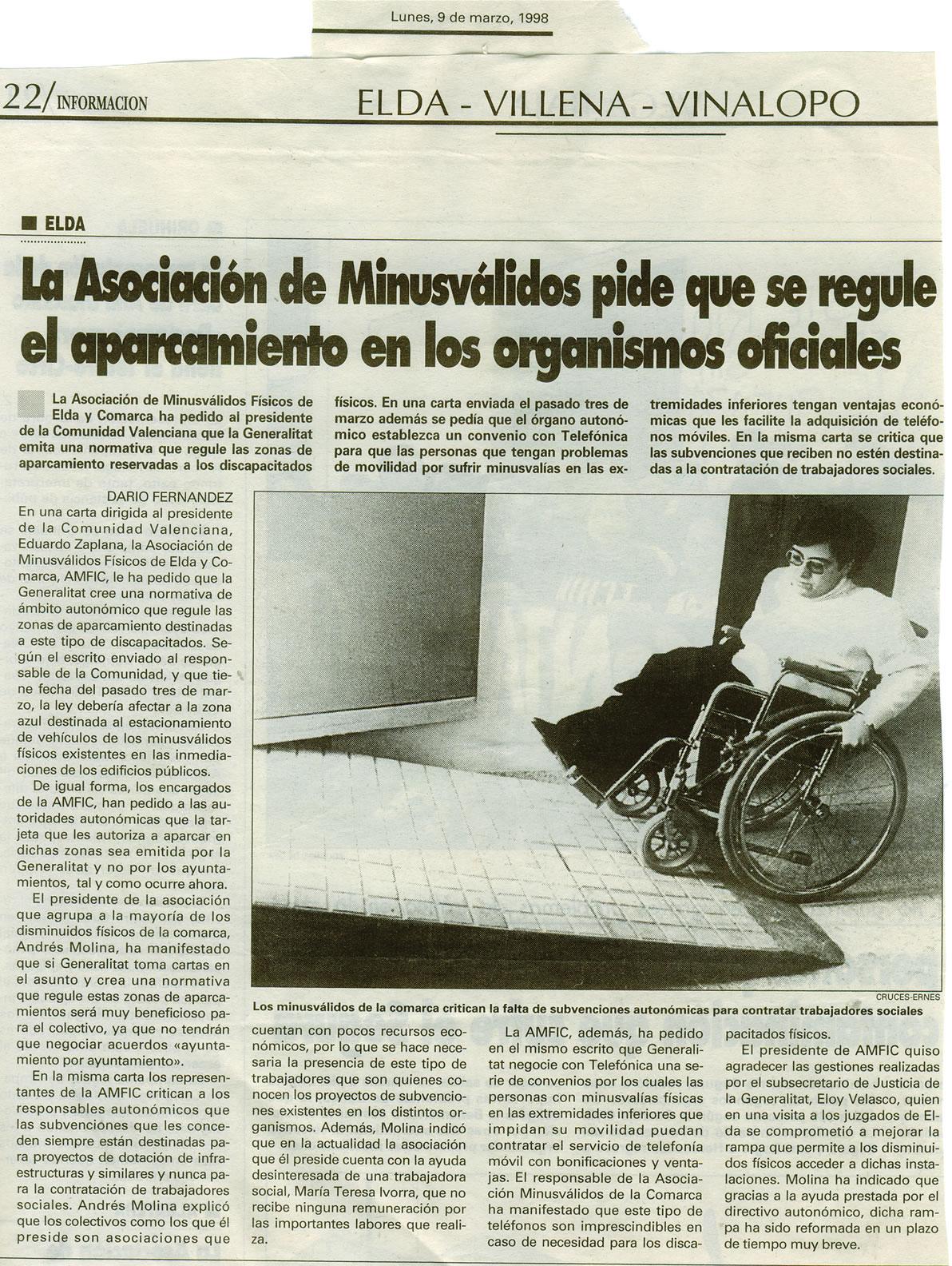 Información, 9 de marzo de 1998 La Asociación de Minusválidos pide que se regule el aparcamiento en los organismos oficiales