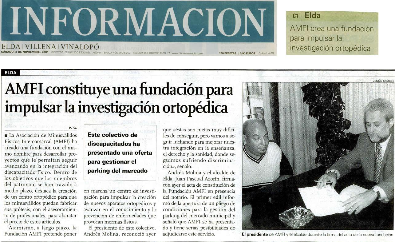 Información, 3 de noviembre de 2001 AMFI constituye una fundación para impulsar la investigación ortopédica