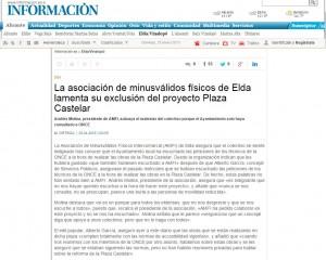 diarioinformacion.com 25 de enero de 2015 La asociación de minusválidos físicos de Elda lamenta su exclusión del proyecto Plaza Castelar